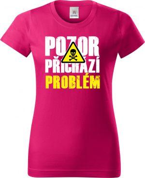 Pozor přichází PROBLÉM, tričko, mikina