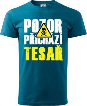 Triko Pozor přichází TESAŘ