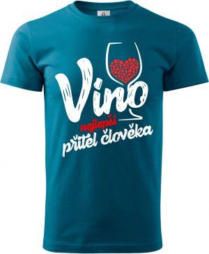 Víno, nejlepší přítel člověka - bílý potisk